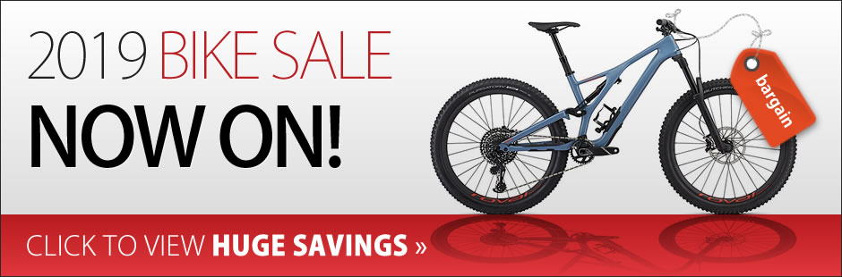 2019 BIKE SALE NOW ON!. CLICK TO VIEW HUGE SAVINGS
