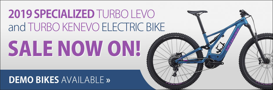 2019 Specialized Turbo Levo and Turbo Kenevo Electric bikes now in stock. Demo bikes available!